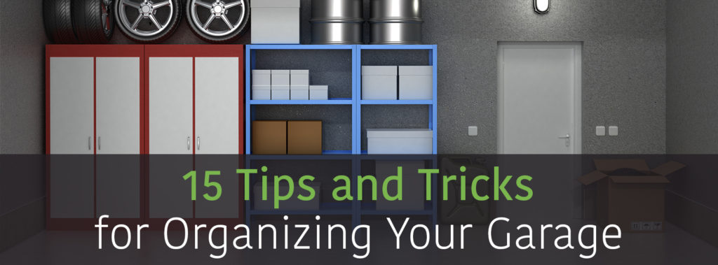 15 tips and tricks to organize your garage